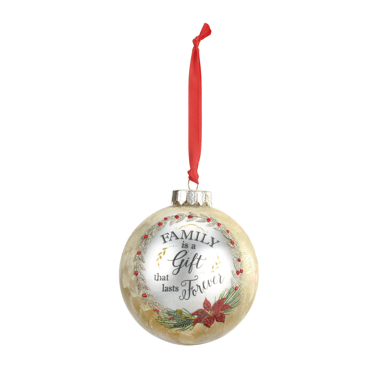 """Family is a Gift that lasts Forever "" Message Ball Ornament"