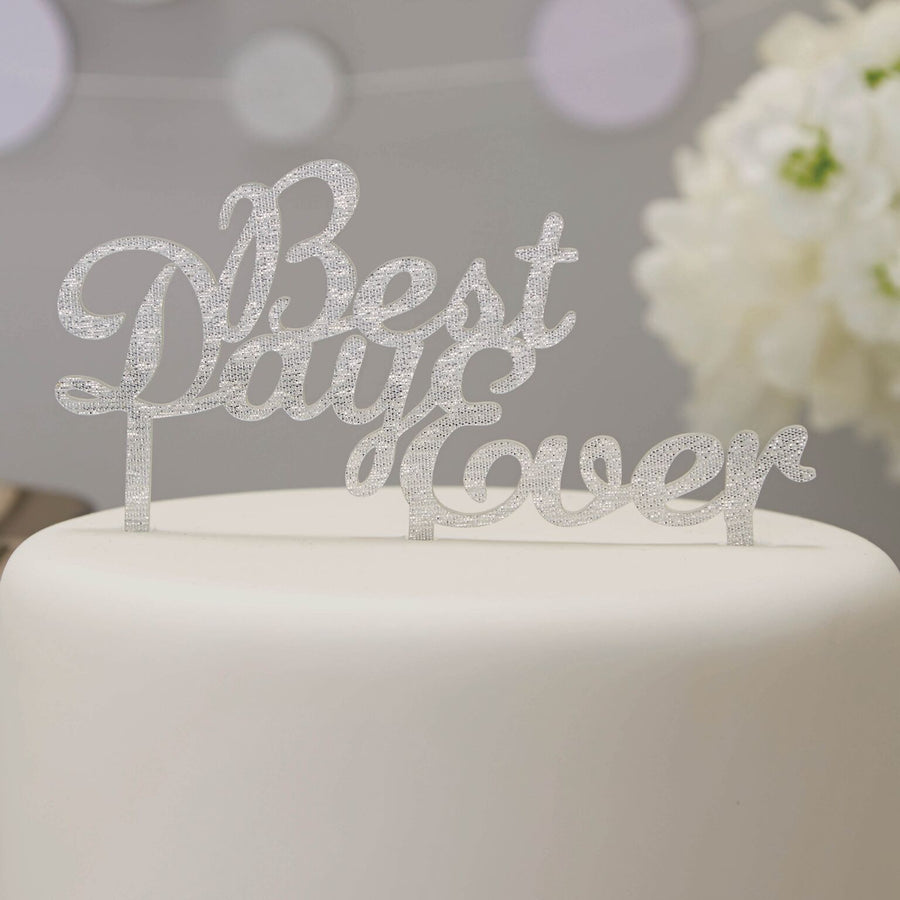 """Best Day Ever"" Cake Topper - Silver"