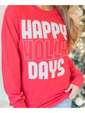 Red Happy Holla Day Long Sleeve Christmas Oversized Casual T-Shirt
