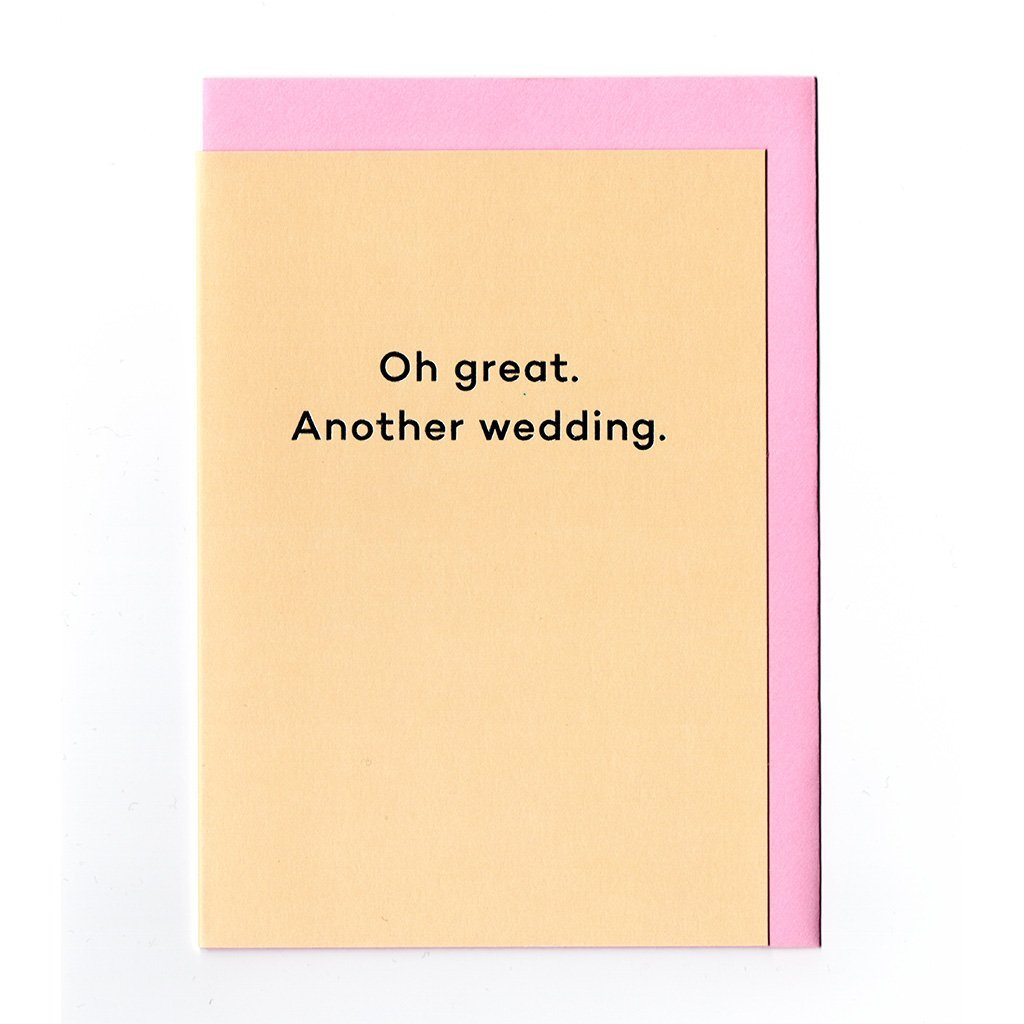 Oh great. Another wedding Card Meanmail