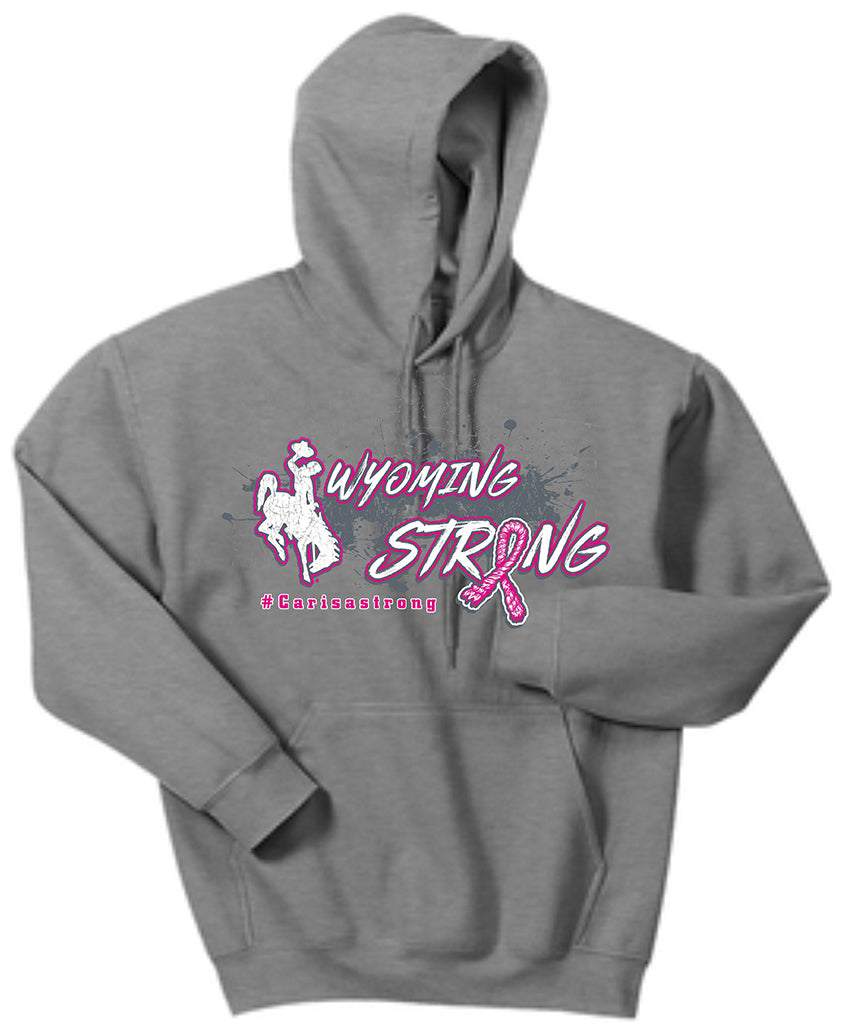 HD018 -  Wyoming Strong Hoodie- #carisastrong