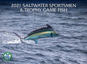 2021 Saltwater Sportsmen & Trophy Game Fish Calendar