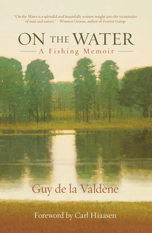 On The Water :  Essays by Guy De La Valdene