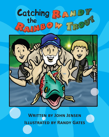 Catching Randy The Rainbow Trout