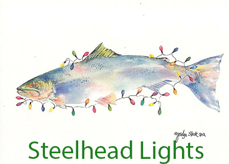 Steelhead Lights - Christmas Card