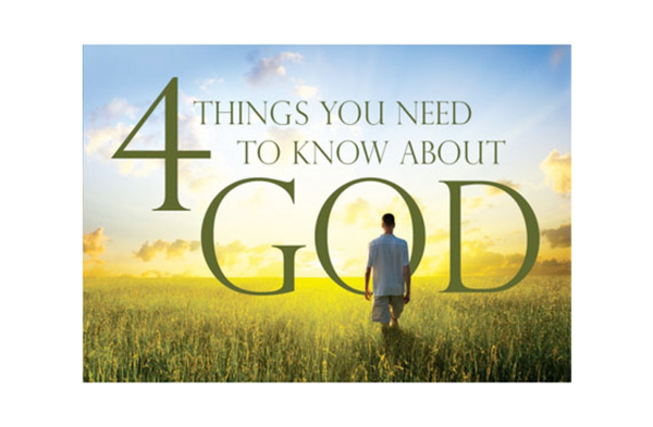 4 Things You Need to Know About God - 10pk