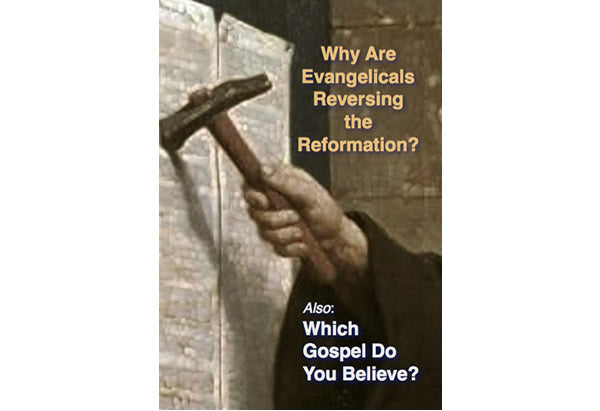 Why Are Evangelicals Reversing the Reformation?