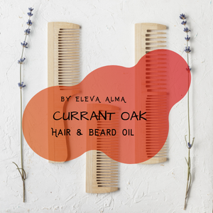 Currant Oak Hair & Beard Oil - Eleva Alma