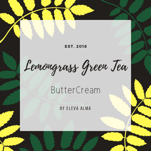 Lemongrass Green Tea ButterCream