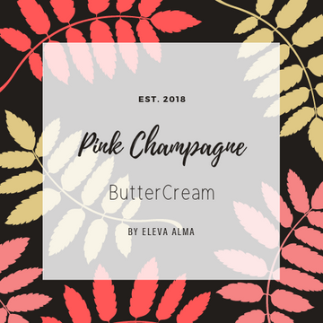 Pink Champagne ButterCream
