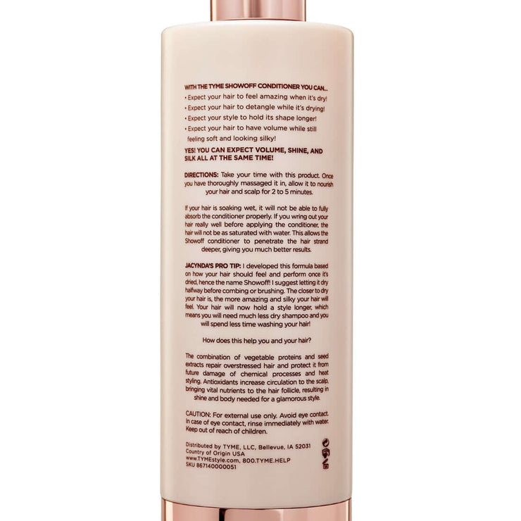 Back of TYME SHOWOFF Conditioner bottle with zoomed in product details and directions for use.
