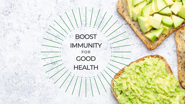 How can you Boost your Immunity and Overall Health?