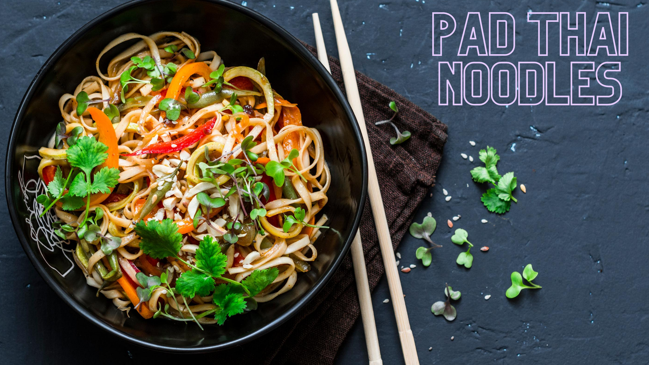 One Pot Pad Thai Noodles
