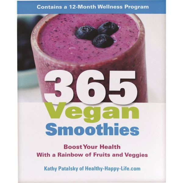 365 Vegan Smoothies by Kathy Patalsky - The Vegan Town