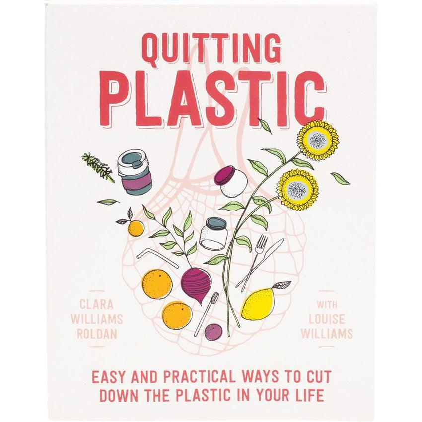 Quitting Plastic By C.Williams Roldan With L.Williams - The Vegan Town