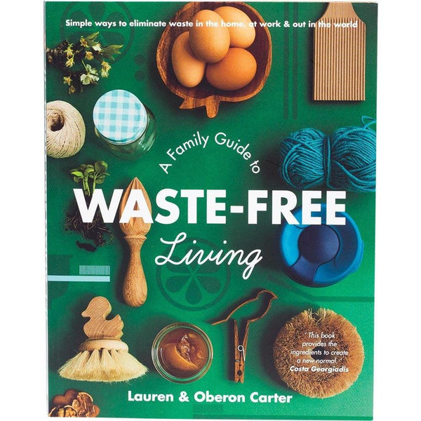 A Family Guide To Waste-Free Living By Lauren & Oberon Carter - The Vegan Town