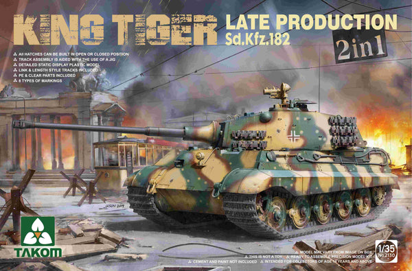 King Tiger Late Production Sd.Kfz. 182 2 in 1 (TAKOM)