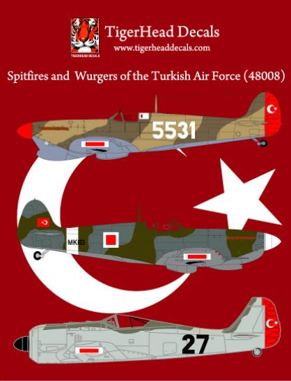 Spitfires and Wurgers of the Turkish Air Force (Tigerhead Decals)