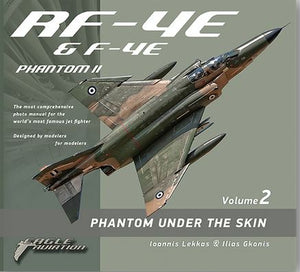 RF-4E PHANTOM UNDER THE SKIN VOL.2 (Eagle Aviation)
