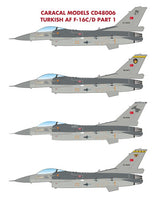 Turkish Air Force F-16C/D Part 1 (Caracal Decal)