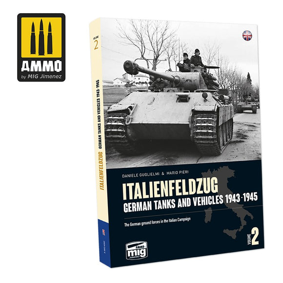 Italienfeldzug - German Tanks and Vehicles 1943-1945, Vol.2 (Ammo Mig)