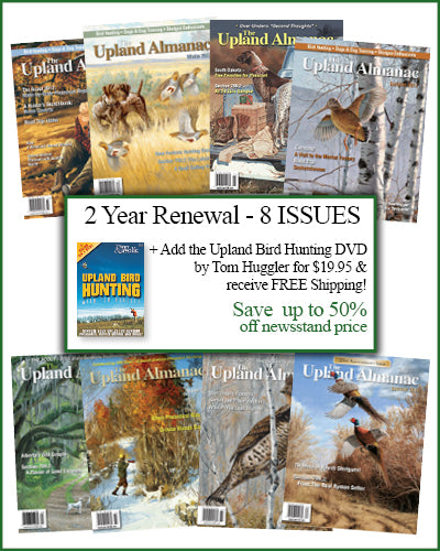 "2 Year Renewal<br>+ ""Upland Bird Hunting"" DVD"