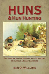 Hungarian Partridge Hunting Combination Book & DVD with Ben O. Williams