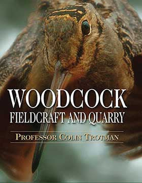 Woodcock Fieldcraft and Quarry by Professor Colin Trotman