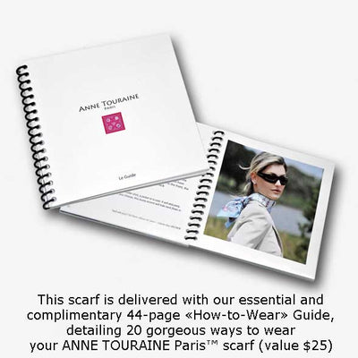 How to tie and how to wear scarves: an essential and helpful guide with twenty fun and easy ways to style your ANNE TOURAINE Paris™ silk twill scarves. (36)
