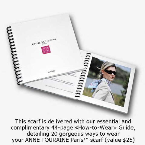How to tie and how to wear scarves: an essential and helpful guide with twenty fun and easy ways to style your ANNE TOURAINE Paris™ silk twill scarves.(43)