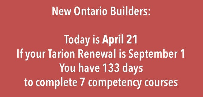 New Ontario Builders: Deadlines Are Sneaking Up!