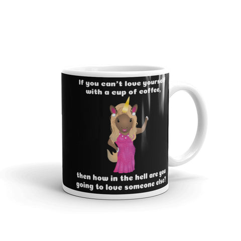Ru'nicorn How in the Hell are you Gonna Love Without Coffee Mug by Sovereign