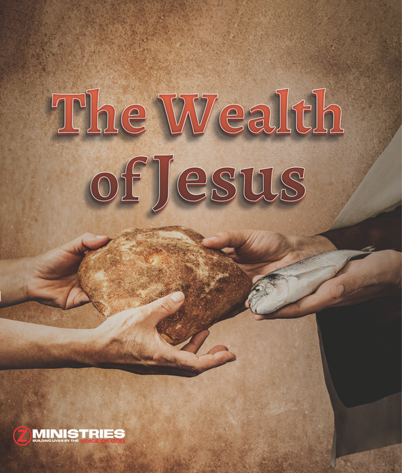 The Wealth of Jesus