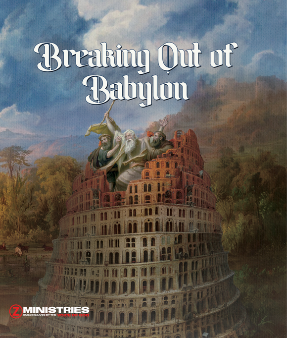 Breaking Out of Babylon