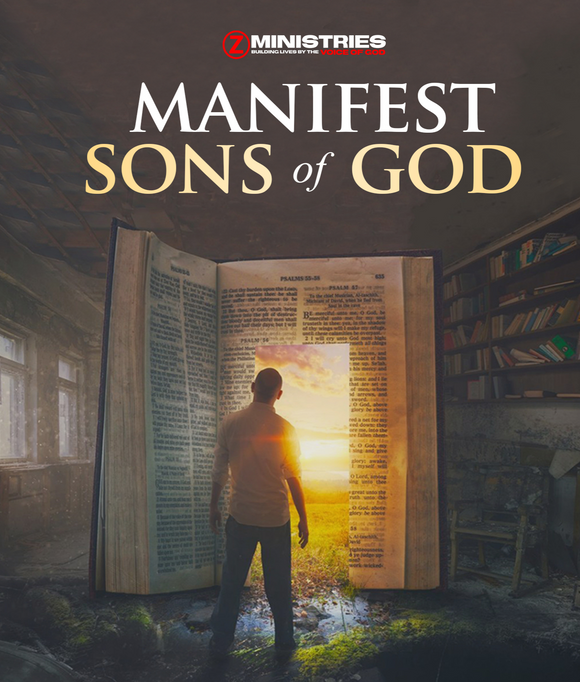 Manifest Sons of God