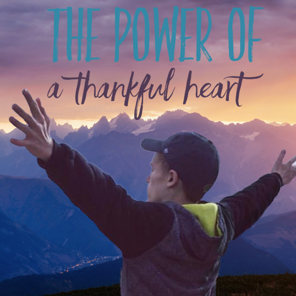 The Power of a Thankful Heart