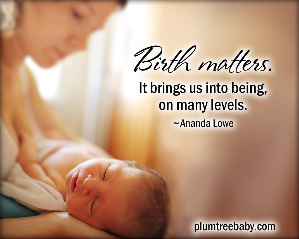 Quote - Birth Matters