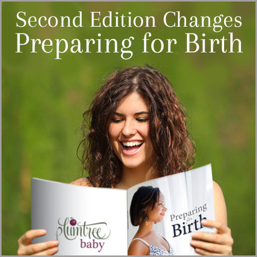 Preparing for Birth 2nd Edition Improvements