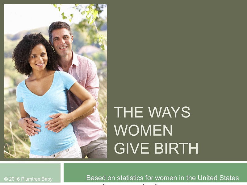 Ways Women Give Birth PowerPoint Slides - Download-Download-Plumtree Baby