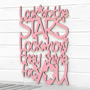 Look At The Stars Look How They Shine For You