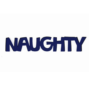Naughty-Tiny Word Magnet