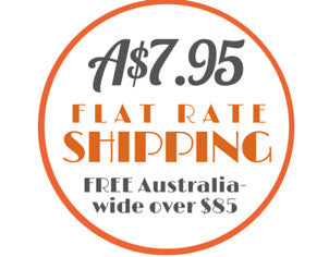 A$7.95 flat rate tracked shipping Australia-wide with free shipping on Australian orders over $85 and international orders over $150