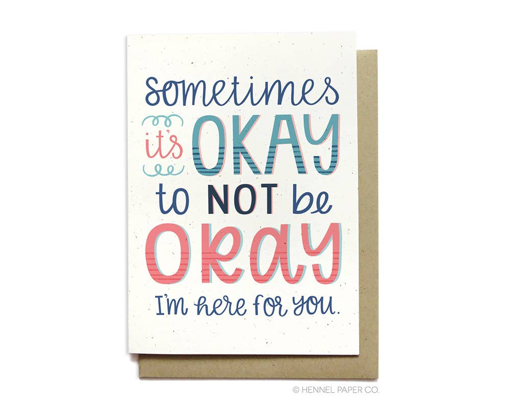Okay To Not Be Okay Empathy Card