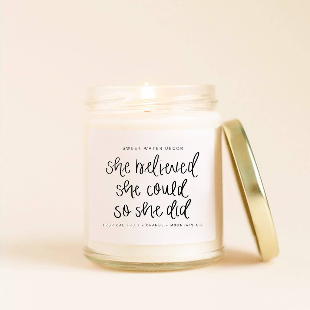 She Believed She Could So She Did Soy Candle