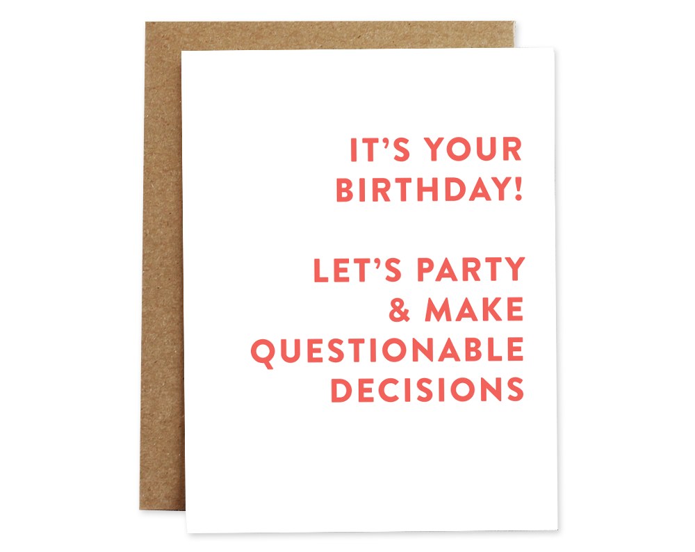Rhubarb Paper Co. - Questionable Decisions Birthday Card