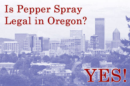 Oregon Pepper Spray Laws