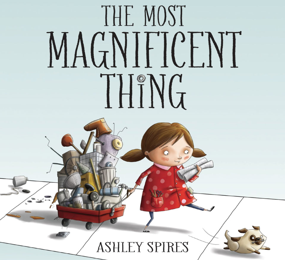 Books to Inspire: The Most Magnificent Thing