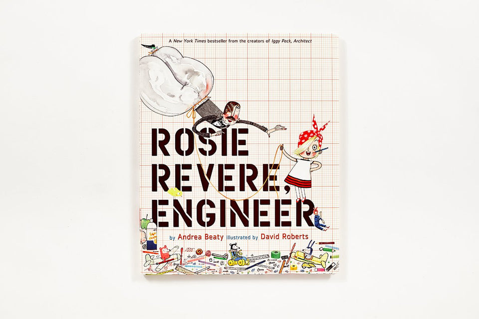 Books to Inspire: Rosie Revere, Engineer