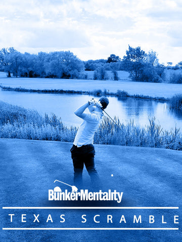Bunker Mentality Golf Events 2019 - Texas Scramble