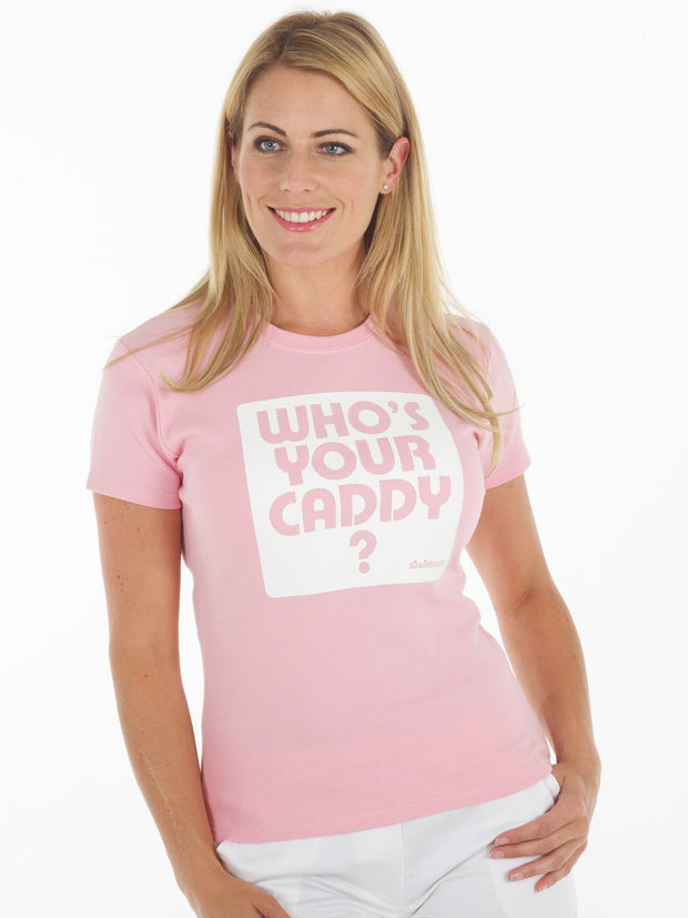 Queen of the Green Who's Your caddy Pale pink womens golf t shirt - front